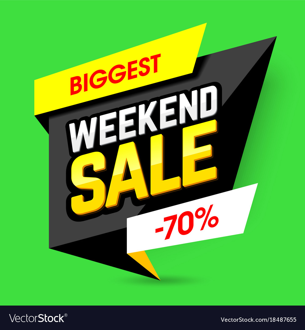 Biggest weekend sale poster