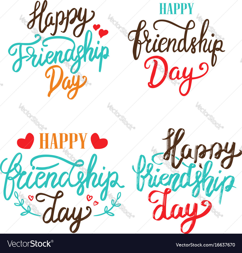 Happy friendship day set of hand drawn lettering vector image
