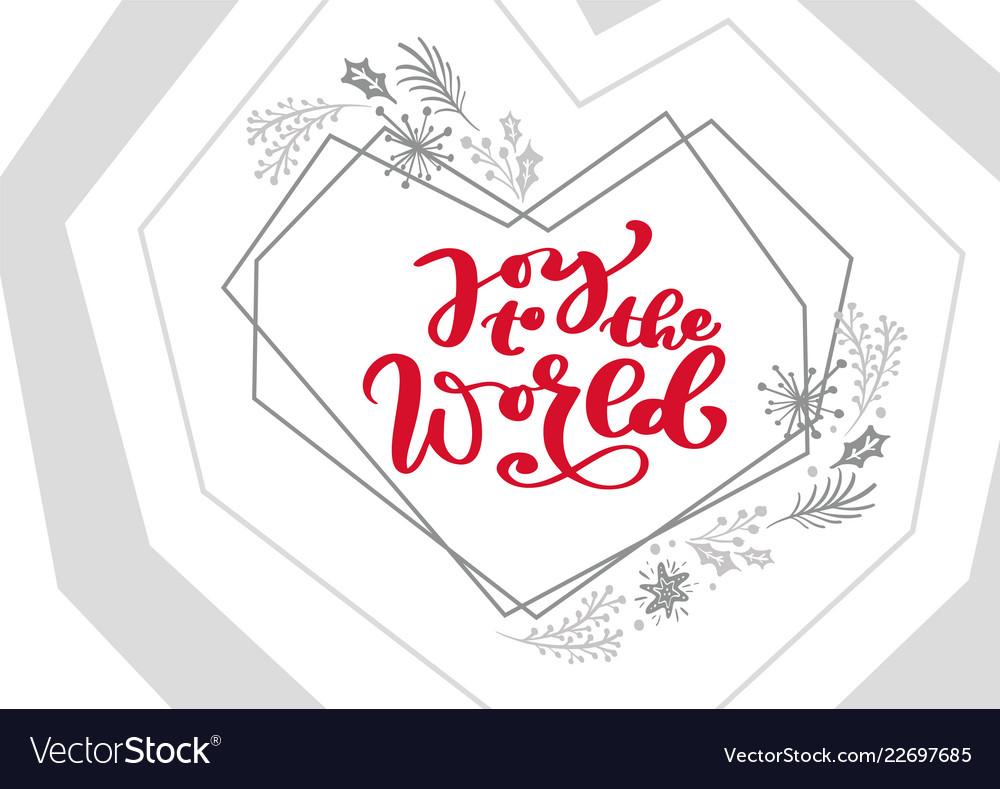 Joy to the world calligraphy christmas text