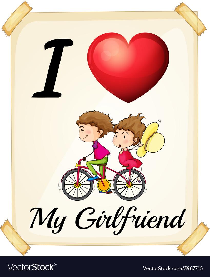 I love my girlfriend vector image