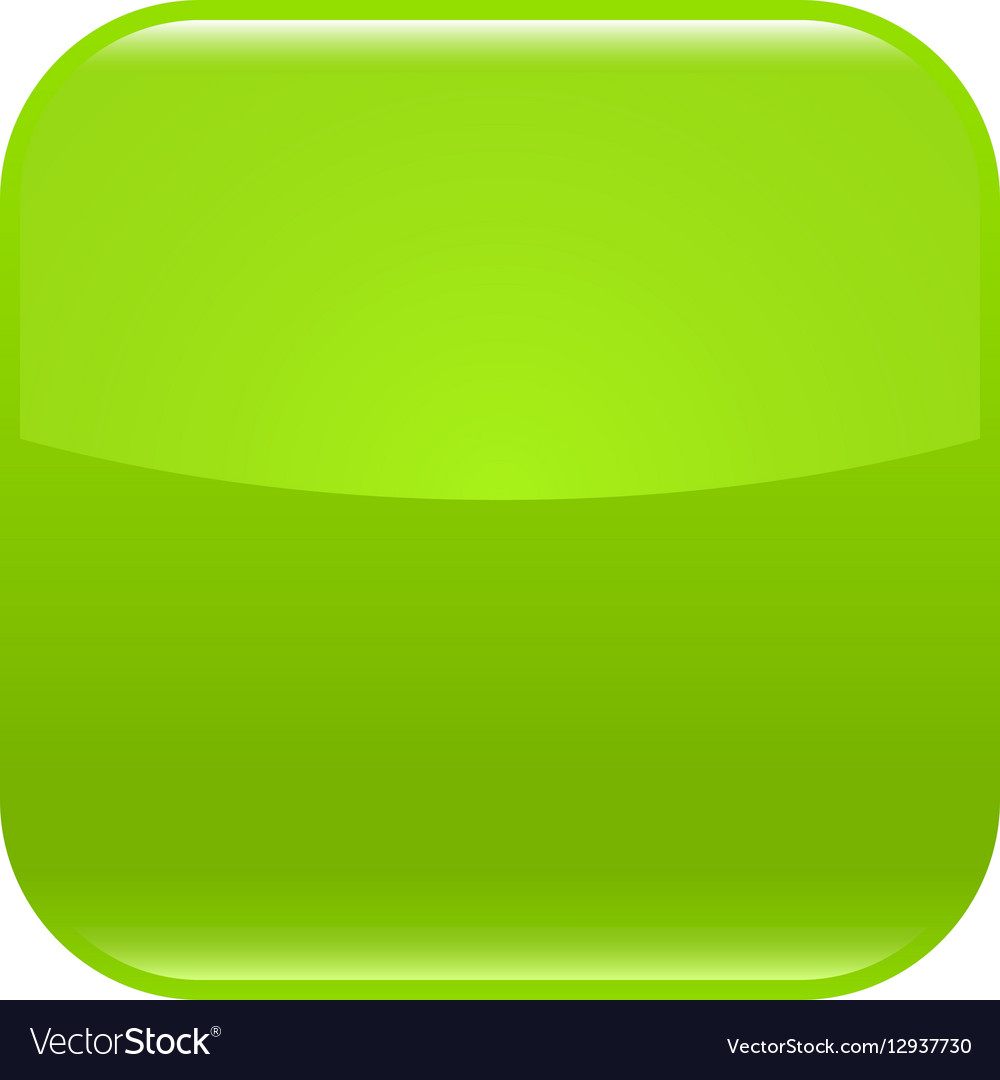 Green glossy button blank icon square empty shape Vector Image