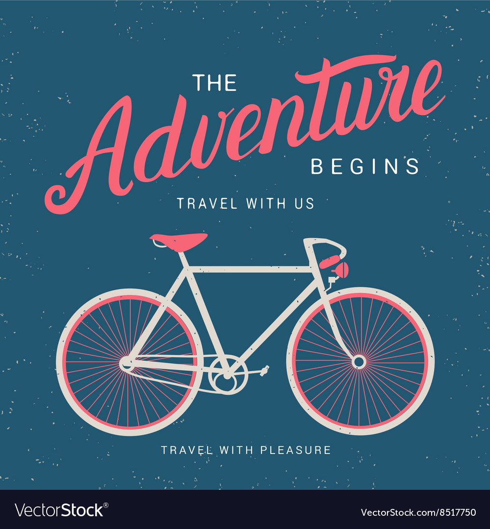 The adventure begins poster with bicycle