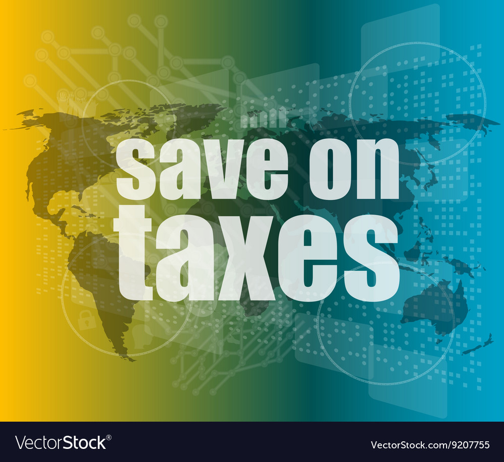 Words save on taxes on business digital touch