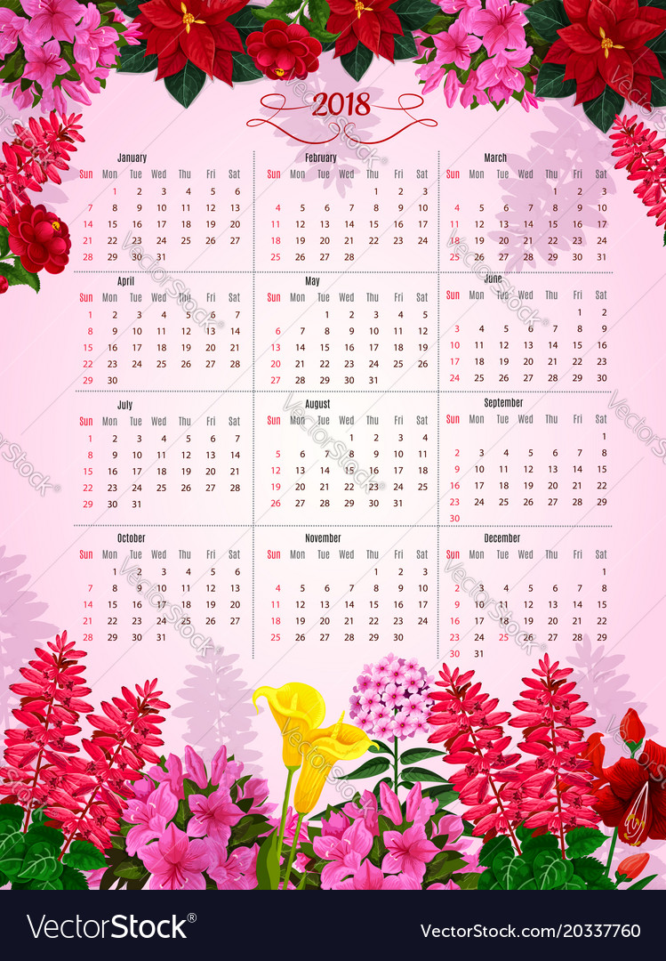 Floral Calendar 2018 Of Flowers Design Royalty Free Vector