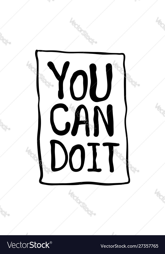 You can do it motivation text lettering