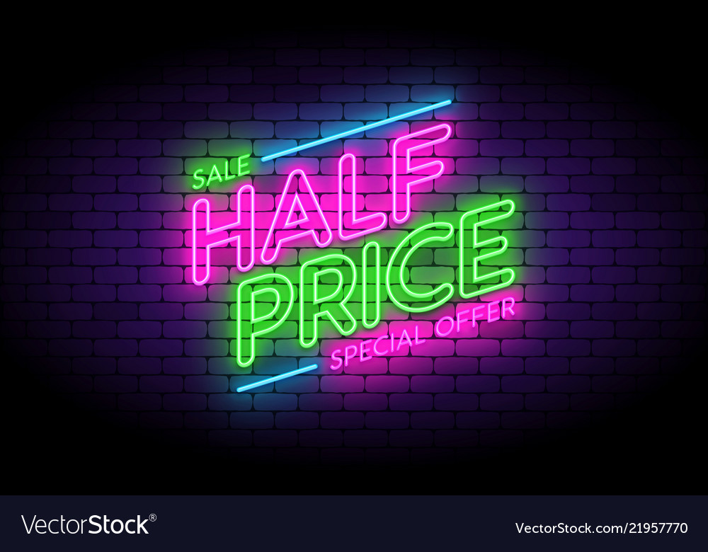 Half price sale premium offer neon sign on the