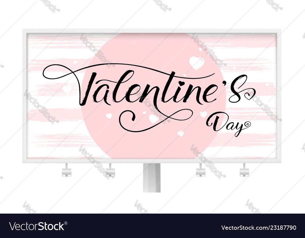 Billboard for st valentines day with calligraphy