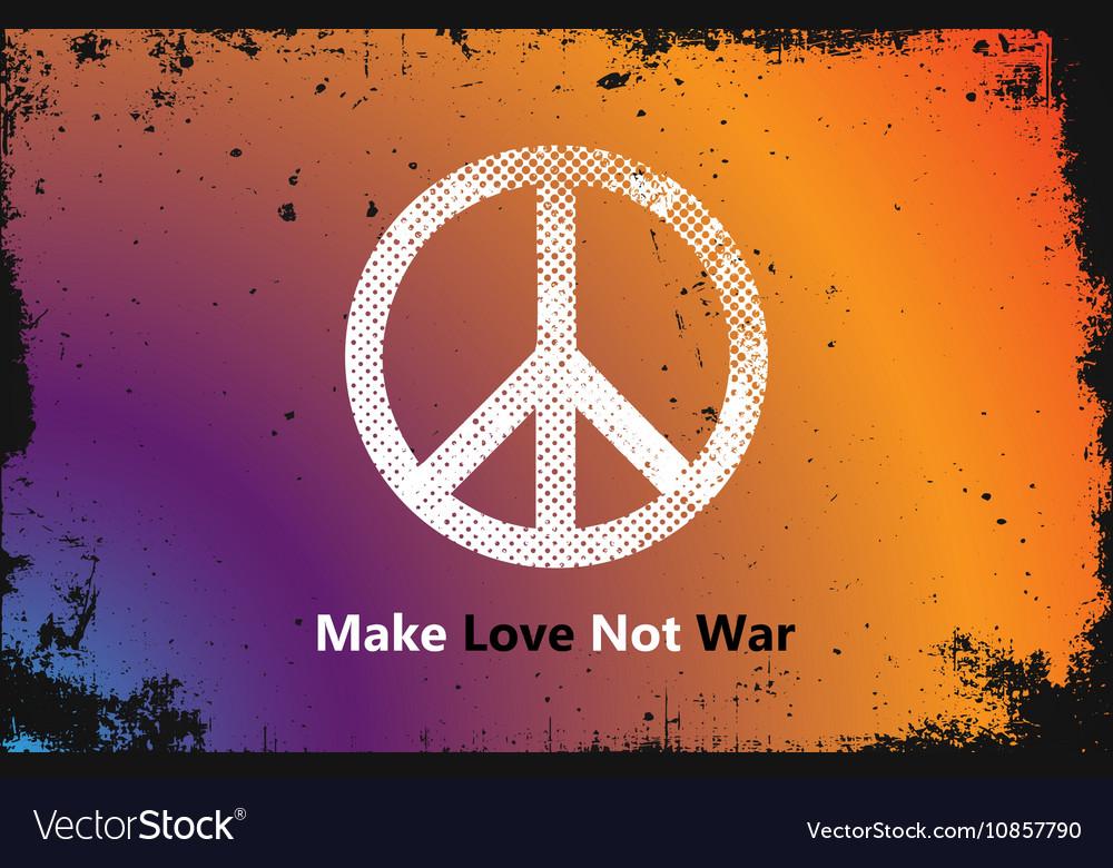 Make Love Not War - Hippie style PEACE logo vector image