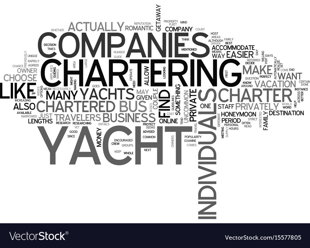 What does it mean to privately charter a yacht