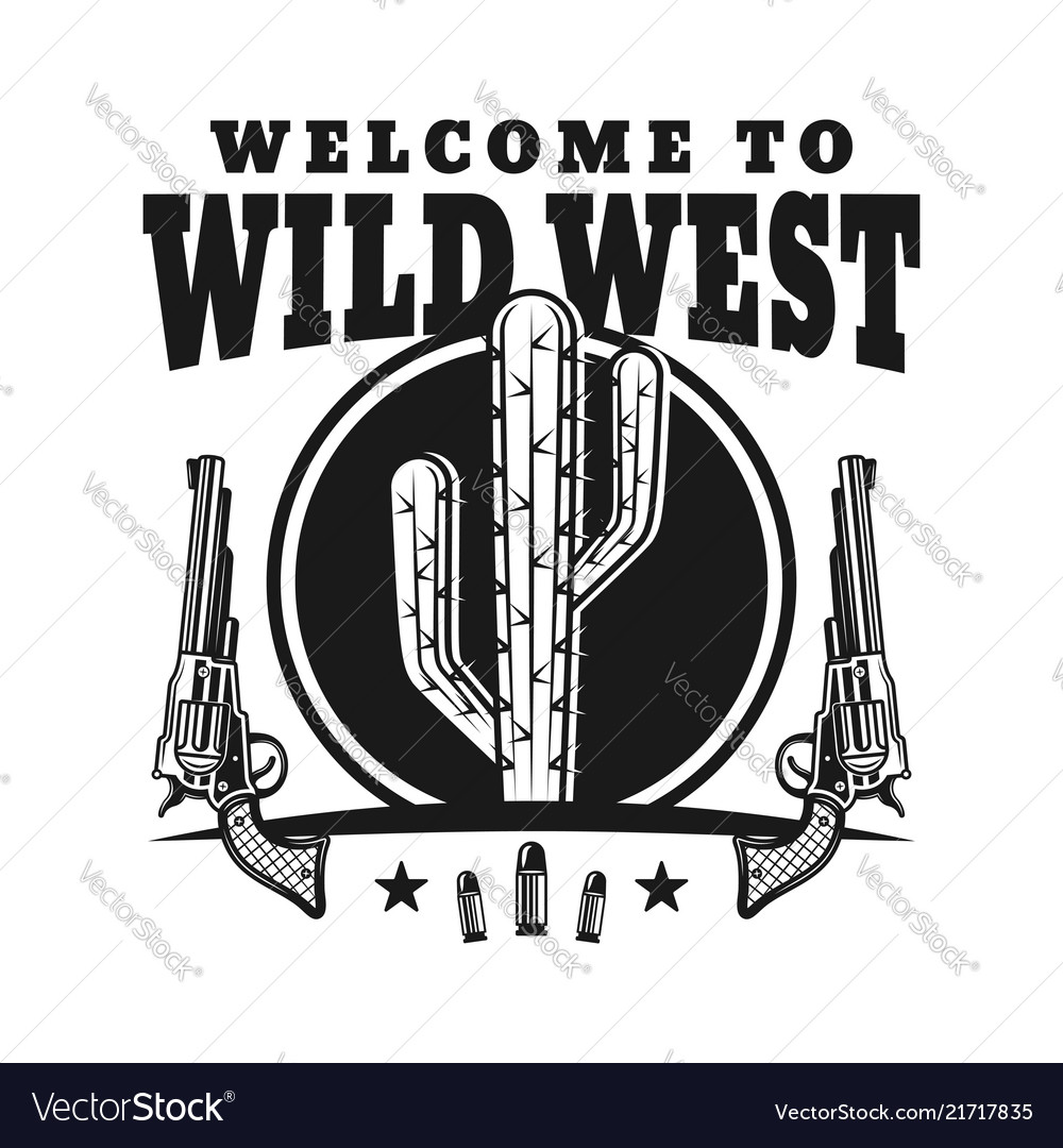 Wild west emblem with cactus and guns vector