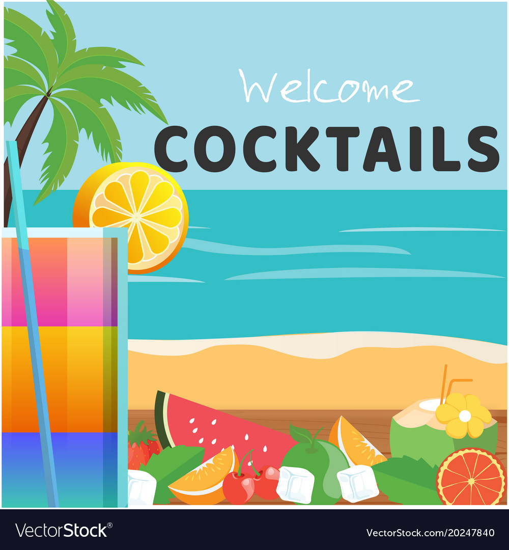 Welcome cocktail glass of cocktail beach backgroun