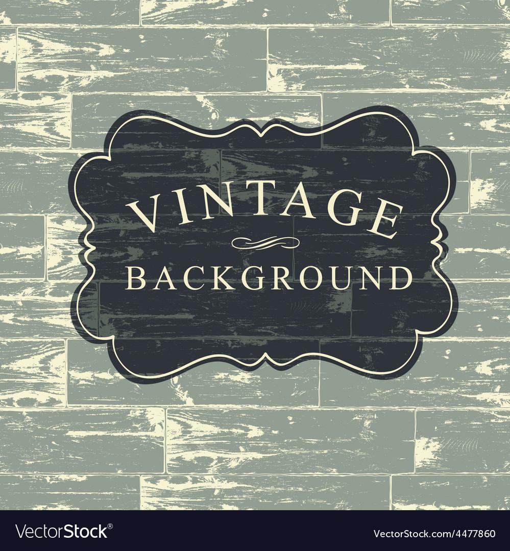 Vintage wooden background vector image