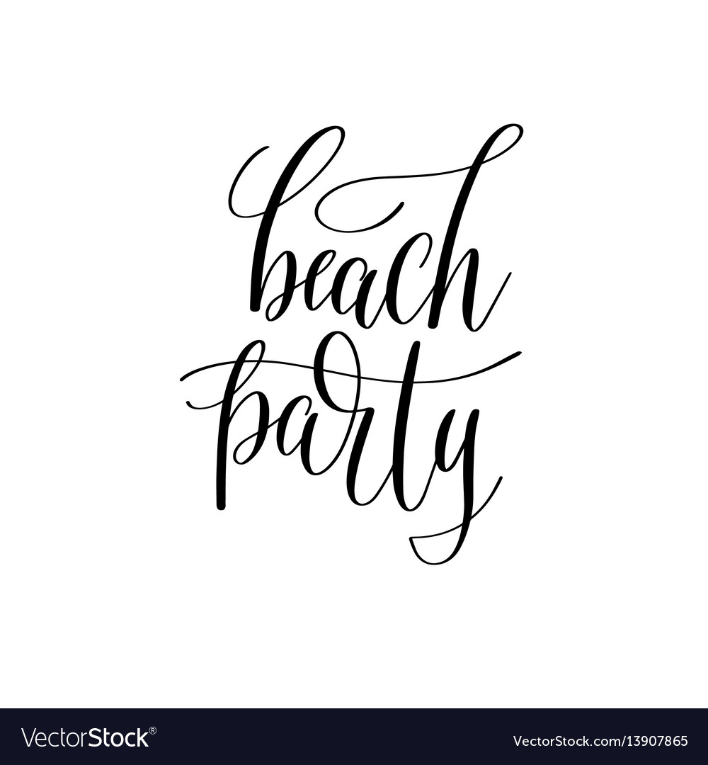 Beach party inspirational quote about summer vector image