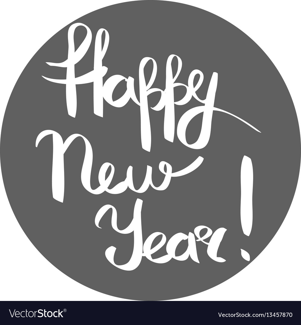 Happy new year white inscription in grey circle vector image