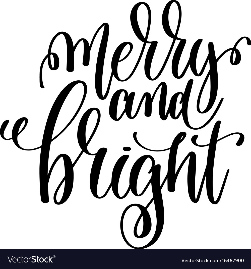 Merry and bright hand lettering positive quote to