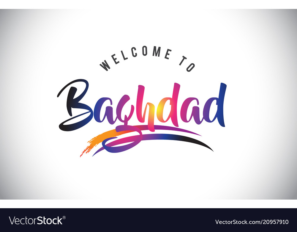 Baghdad welcome to message in purple vibrant