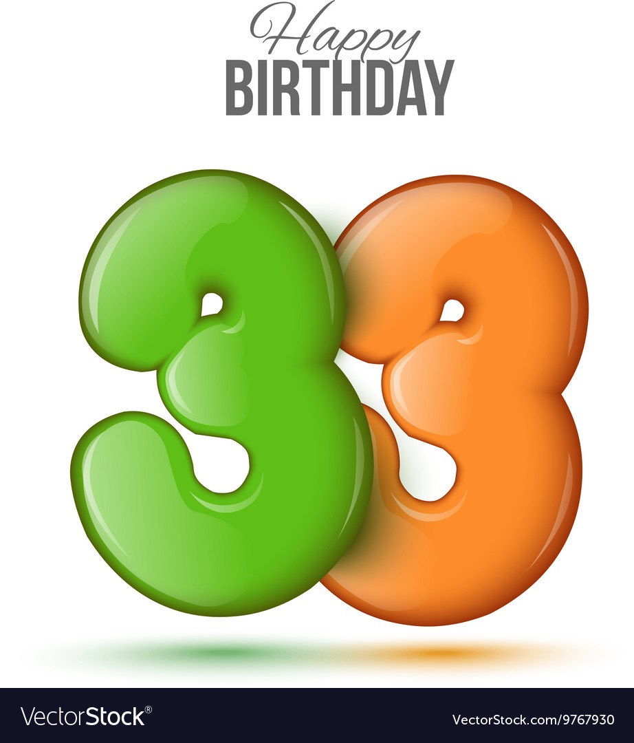 Birthday greeting card with numbers 33 thirty vector image m4hsunfo