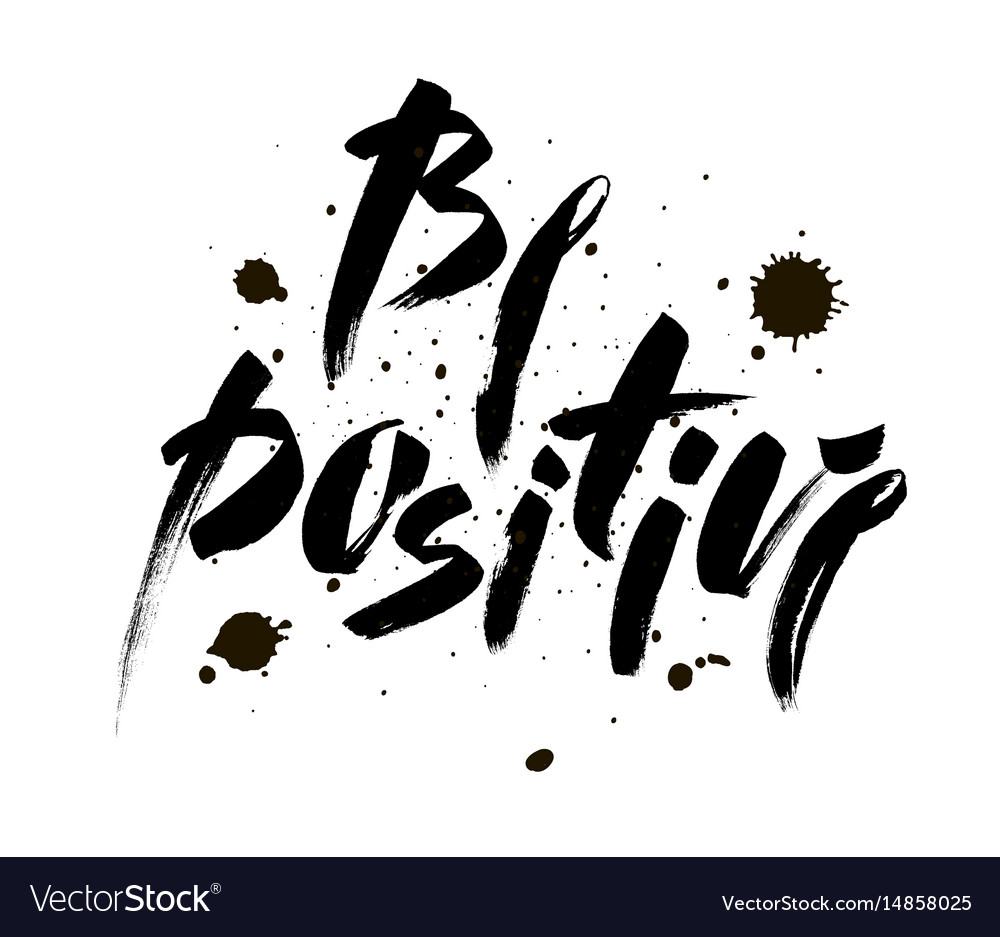 Be positive inspirational quote about happy