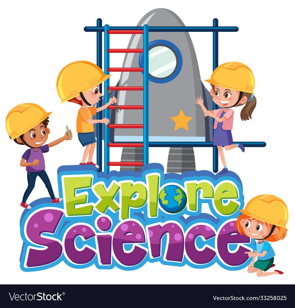 Explore science logo with kids wearing engineer