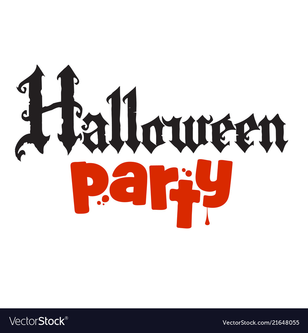 Halloween party calligraphy in gothic style