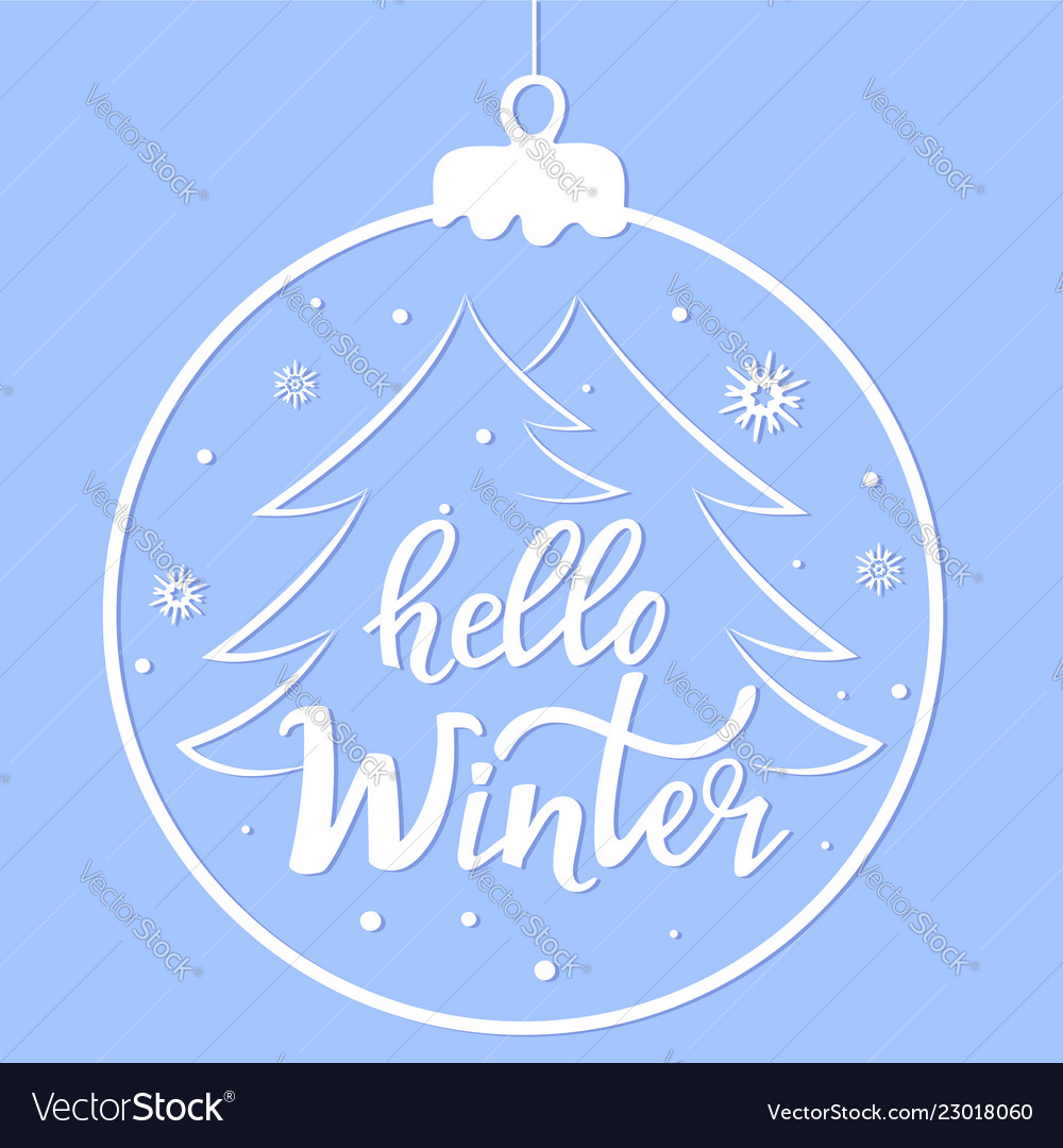 Hello winter hand letteruing christmas ball