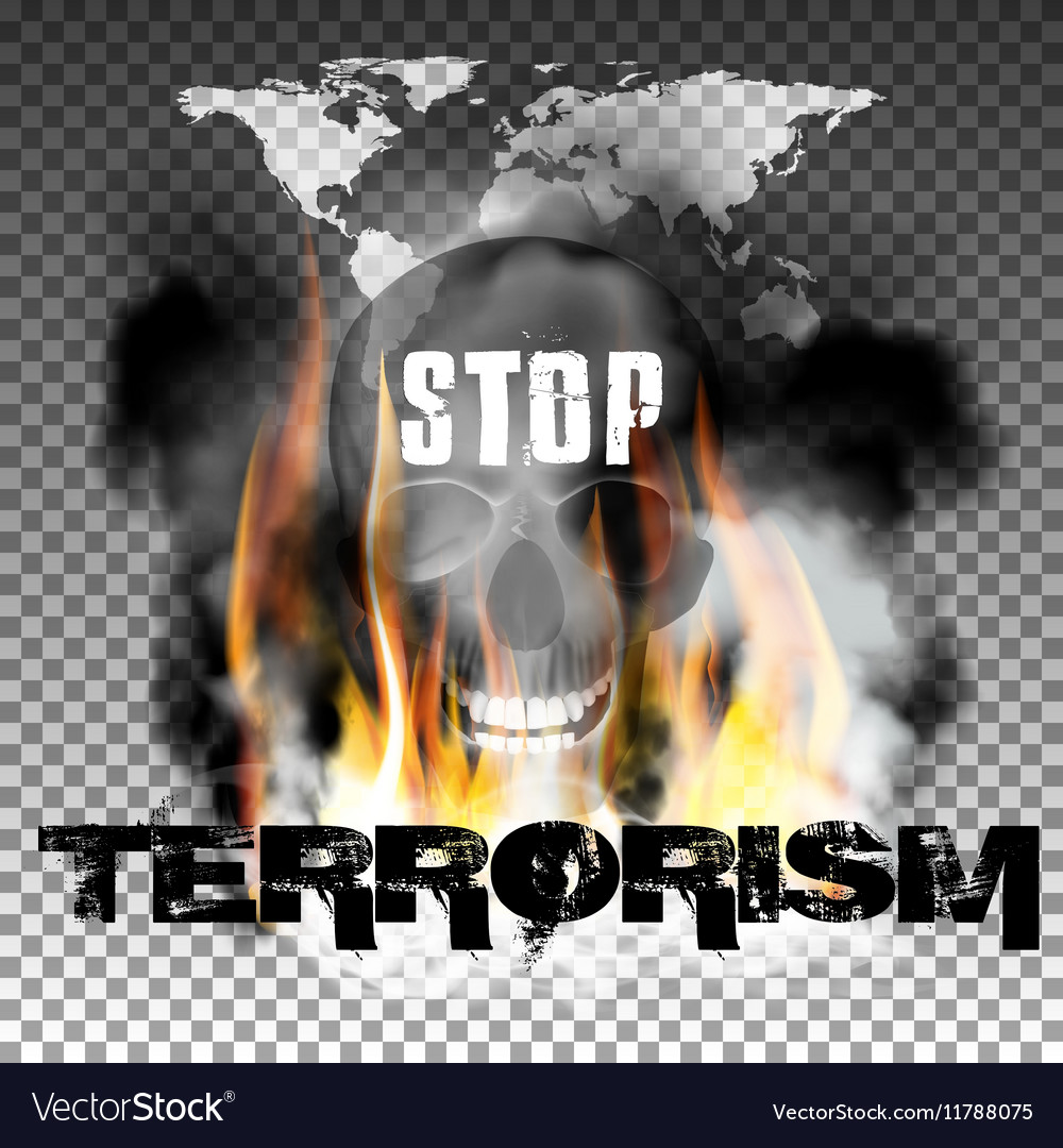 Stop terrorism in the fire smoke and skull World