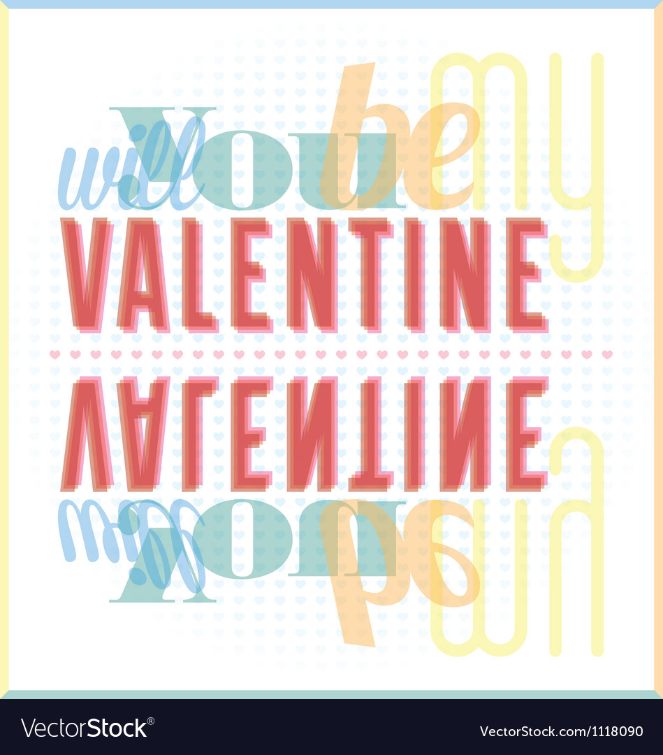 Will You Be My Valentine Typography Card
