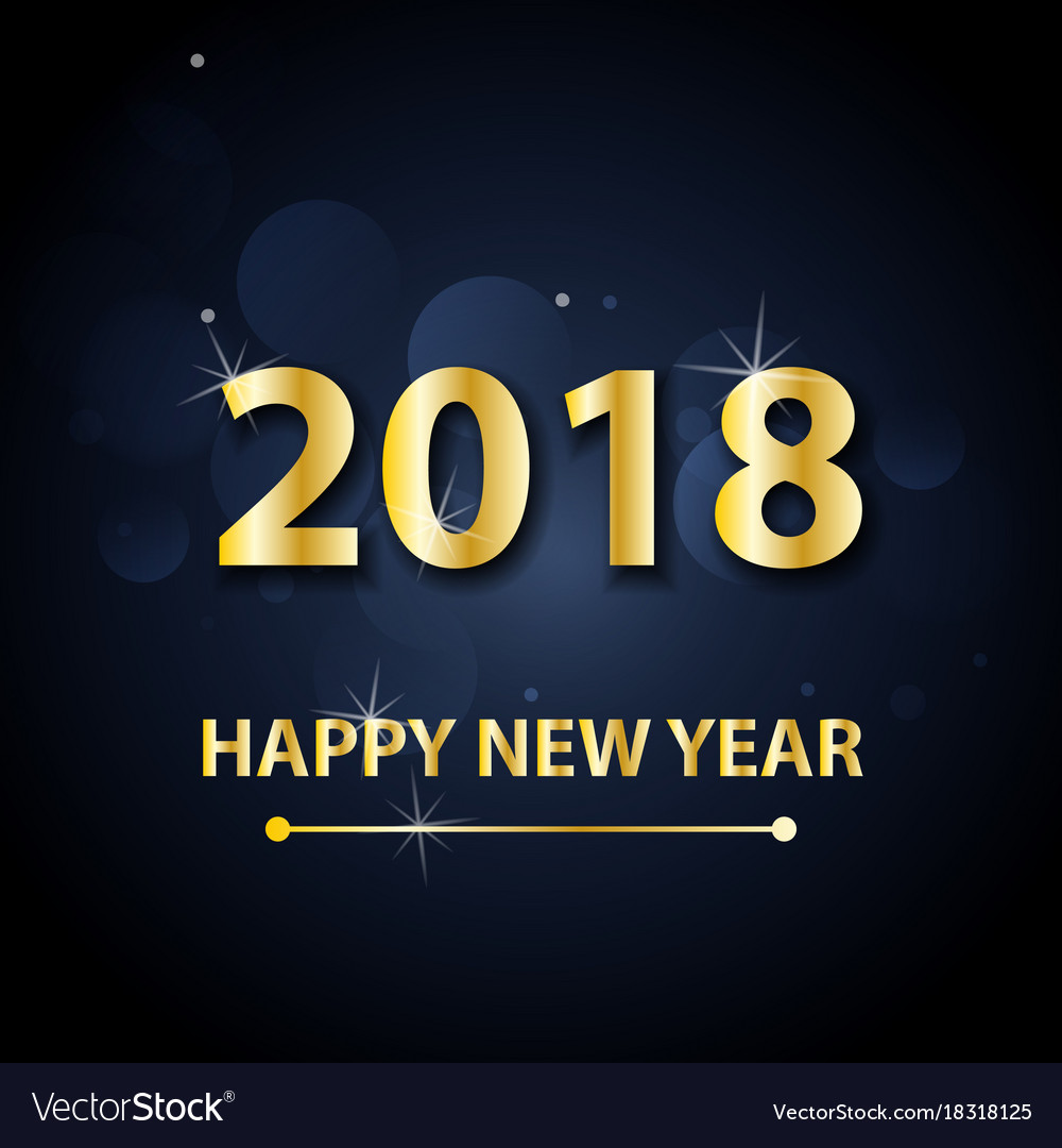 2018 happy new year background with gold letters