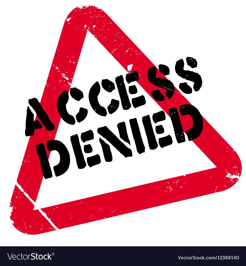 Denied >> Access Denied Rubber Stamp