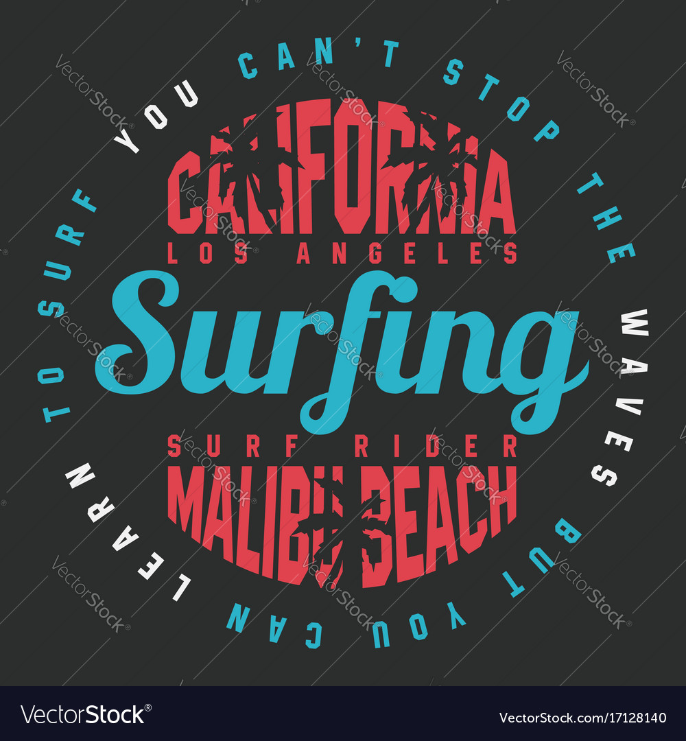 f2133d46 California surf typography for t shirt print Vector Image