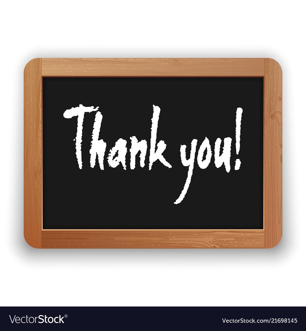 Hand drawn thank you on a blackboard