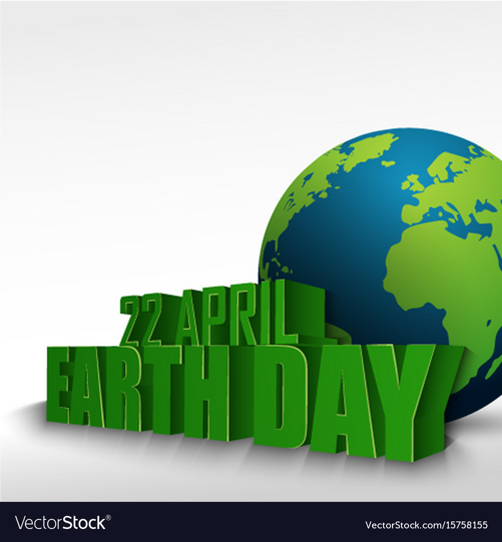 3d globe with the word 22 april earth day