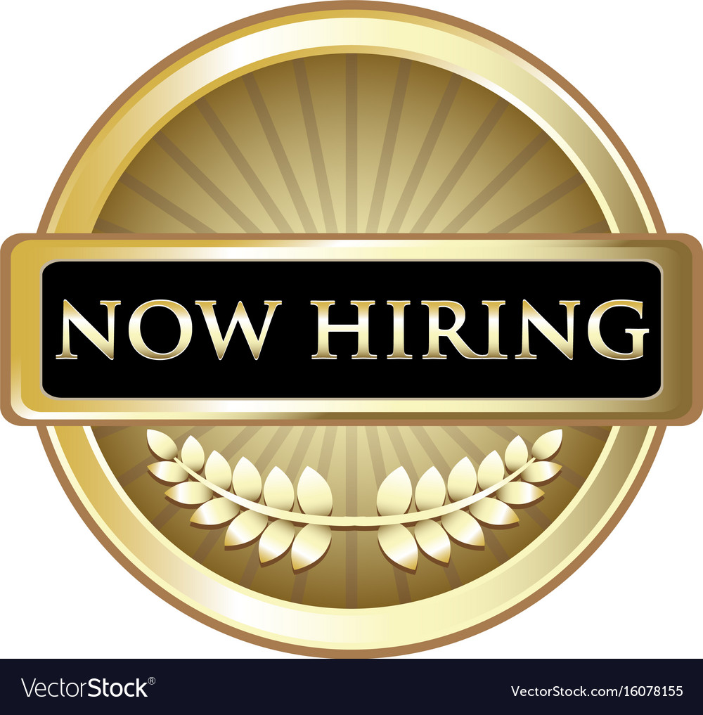 Now hiring gold label vector image