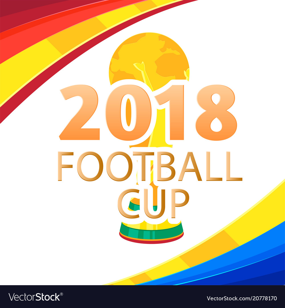 2018 football cup championship cup colorful backgr