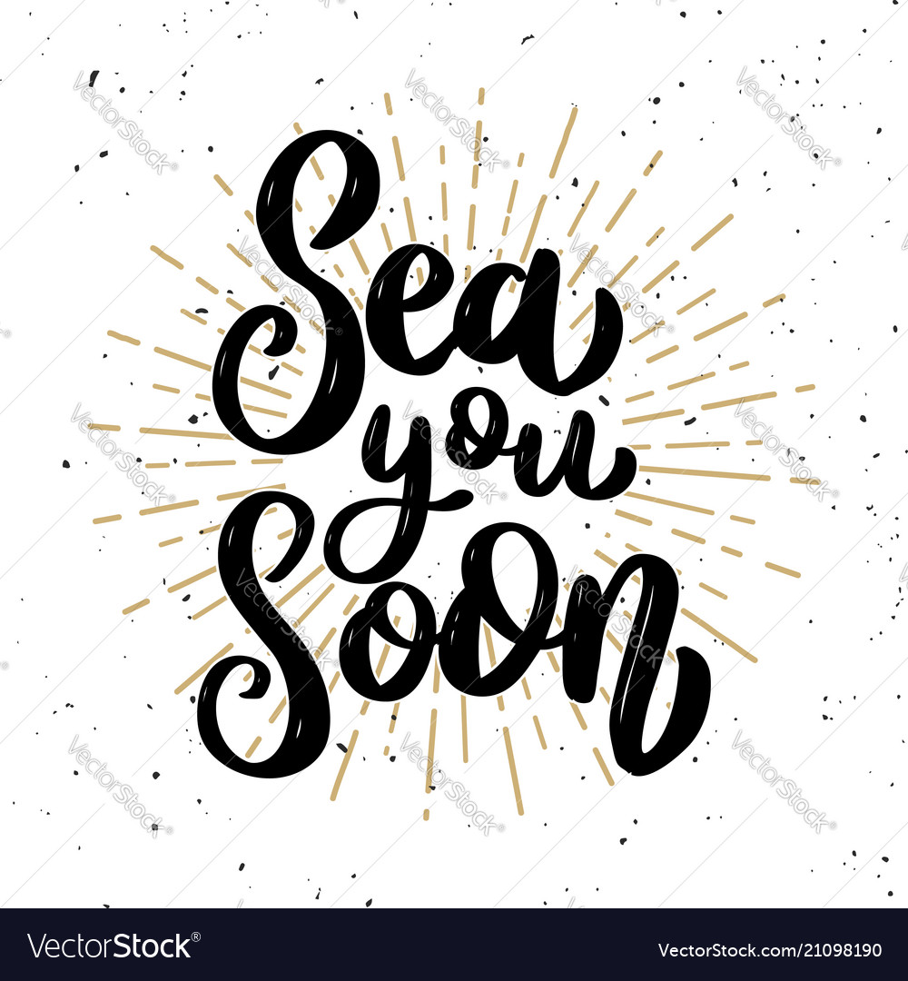 Sea you soon lettering phrase on light background