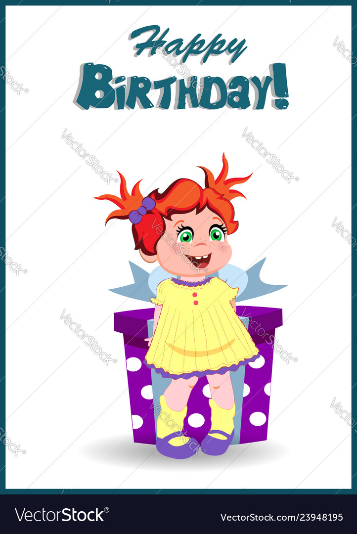 Happy Birthday Greeting Card Cartoon Little Girl Vector Image