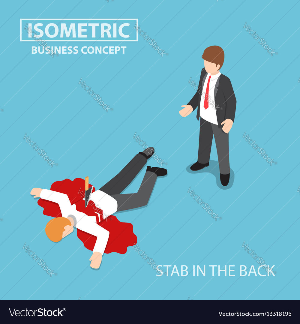 Isometric businessman is stabbed in the back by vector image