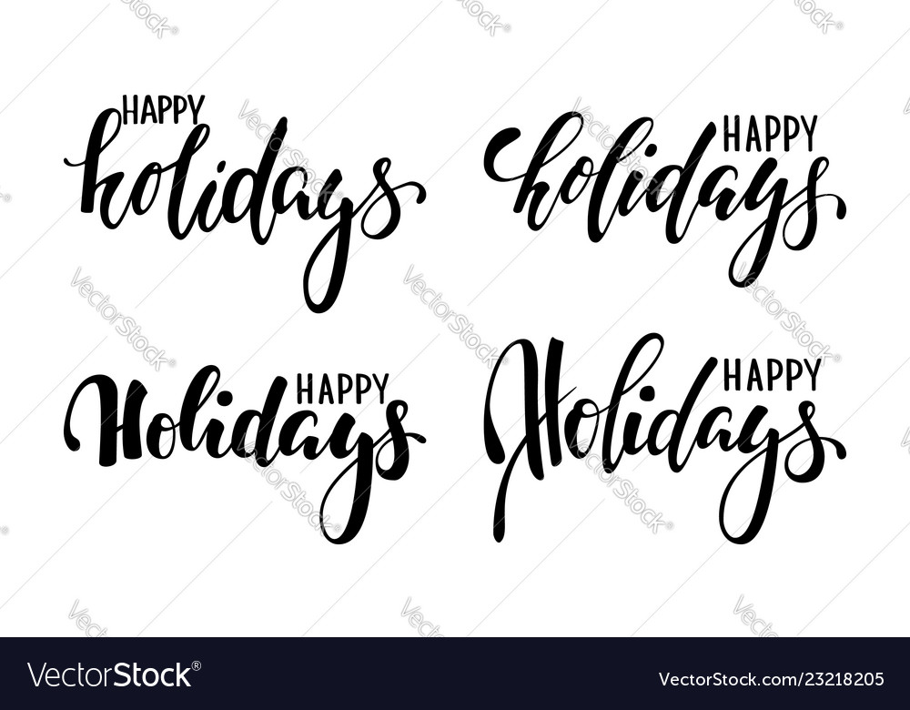 Happy holidays hand drawn creative calligraphy