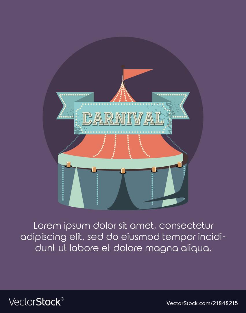 Carnival tent fun fair circus retro style