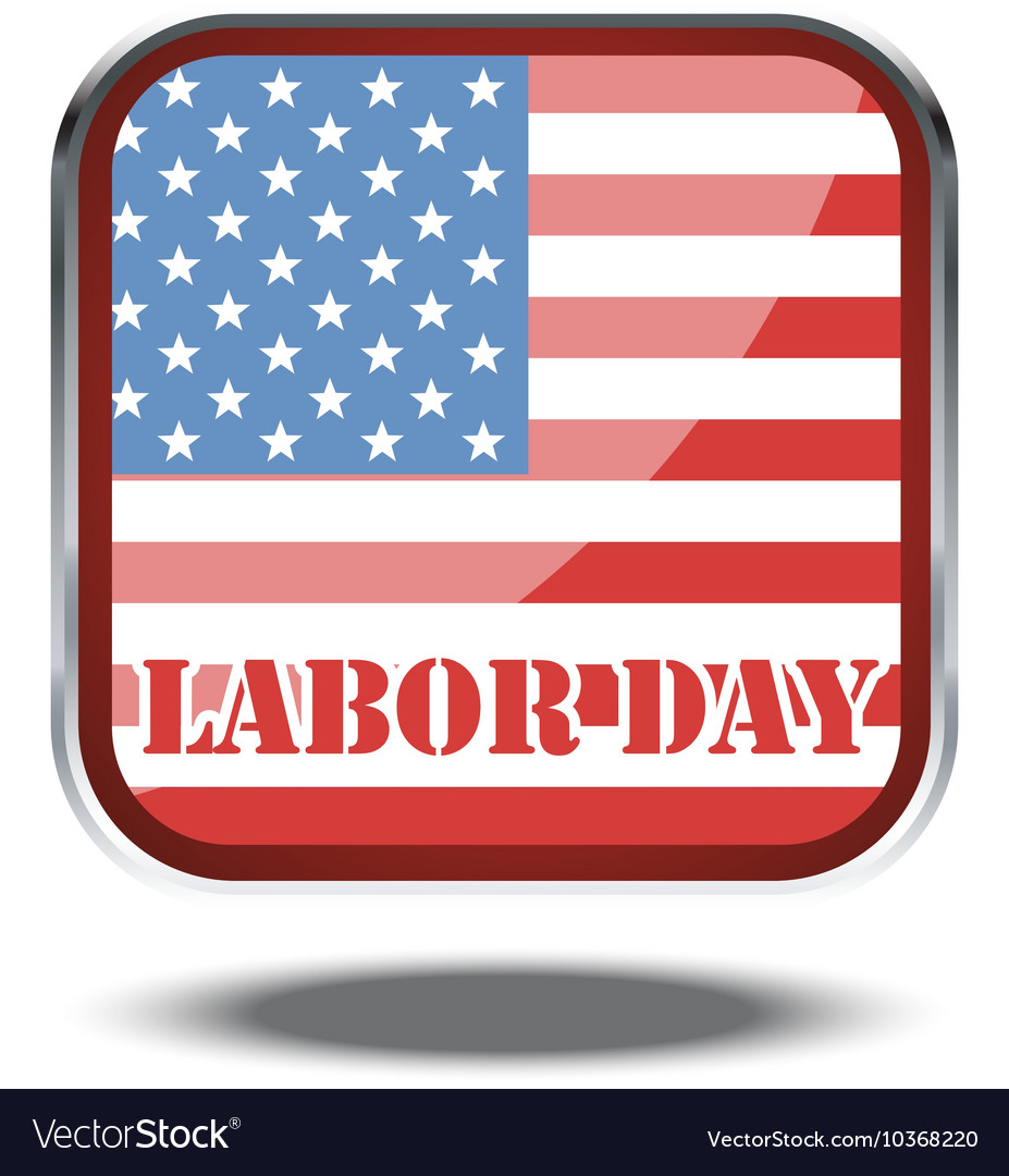 Labor day card with the flag of unites states of a