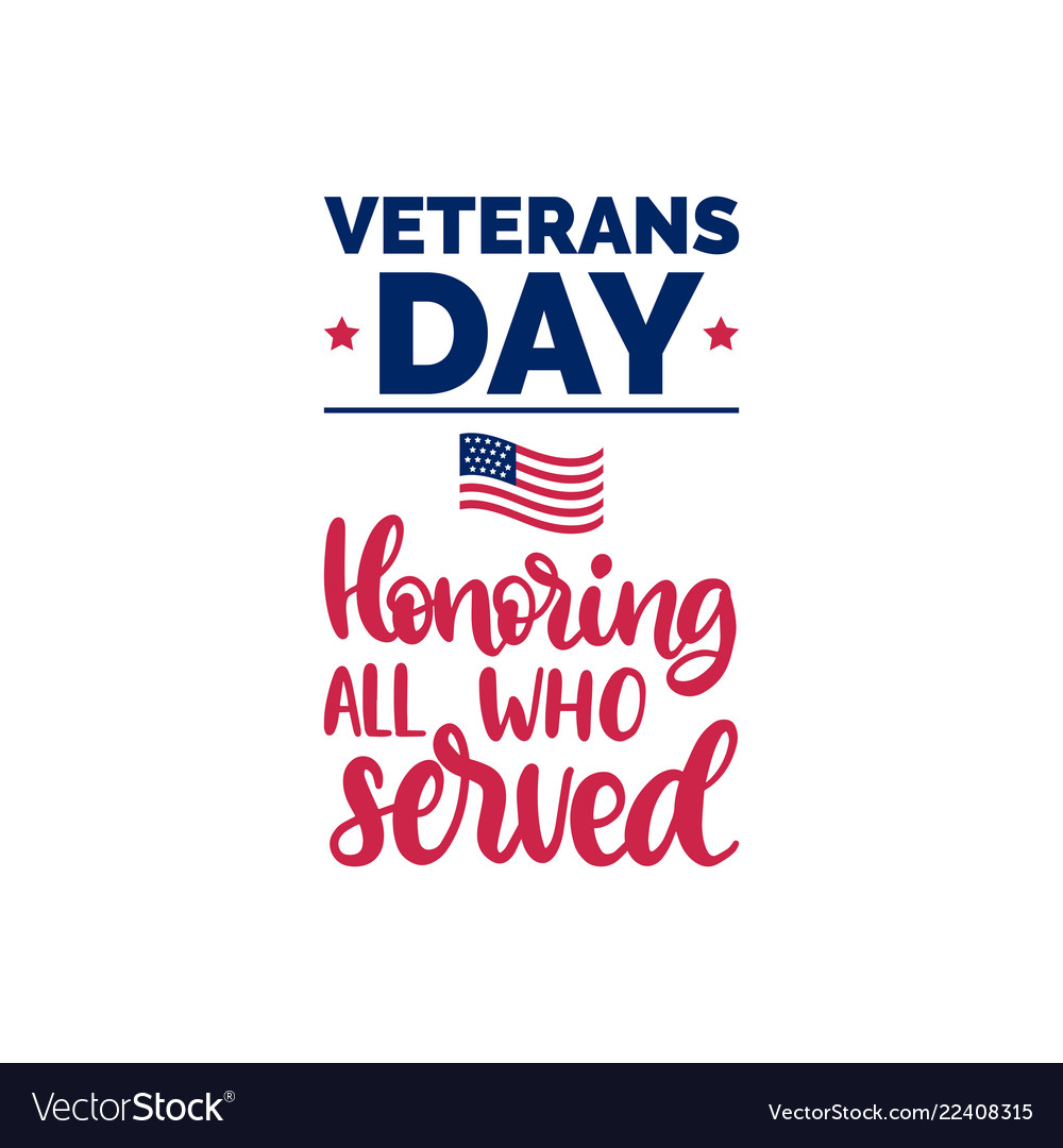 Honoring all who served hand lettering with usa
