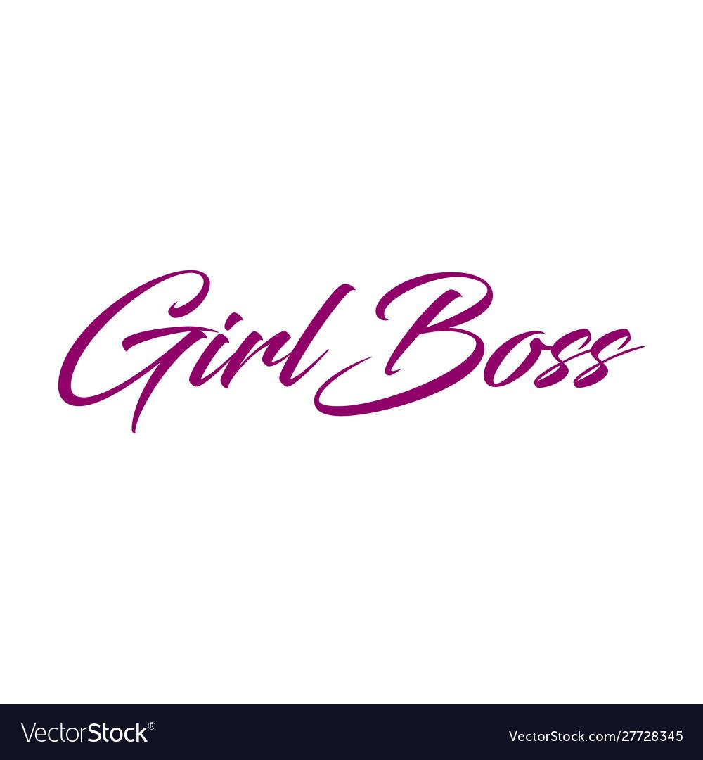 Girl boss feminism quote slogan hand written