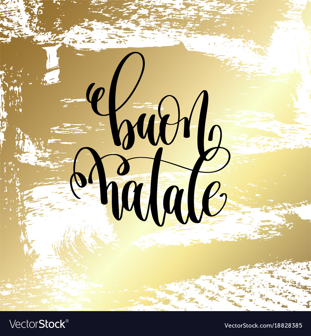 Buon Natale Quotes.Buon Natale Hand Lettering Quote To Winter Vector Image