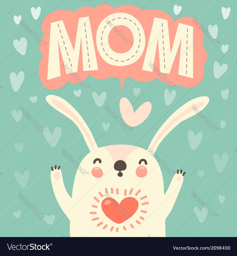 Greeting Card For Mom With Cute Rabbit Royalty Free Vector