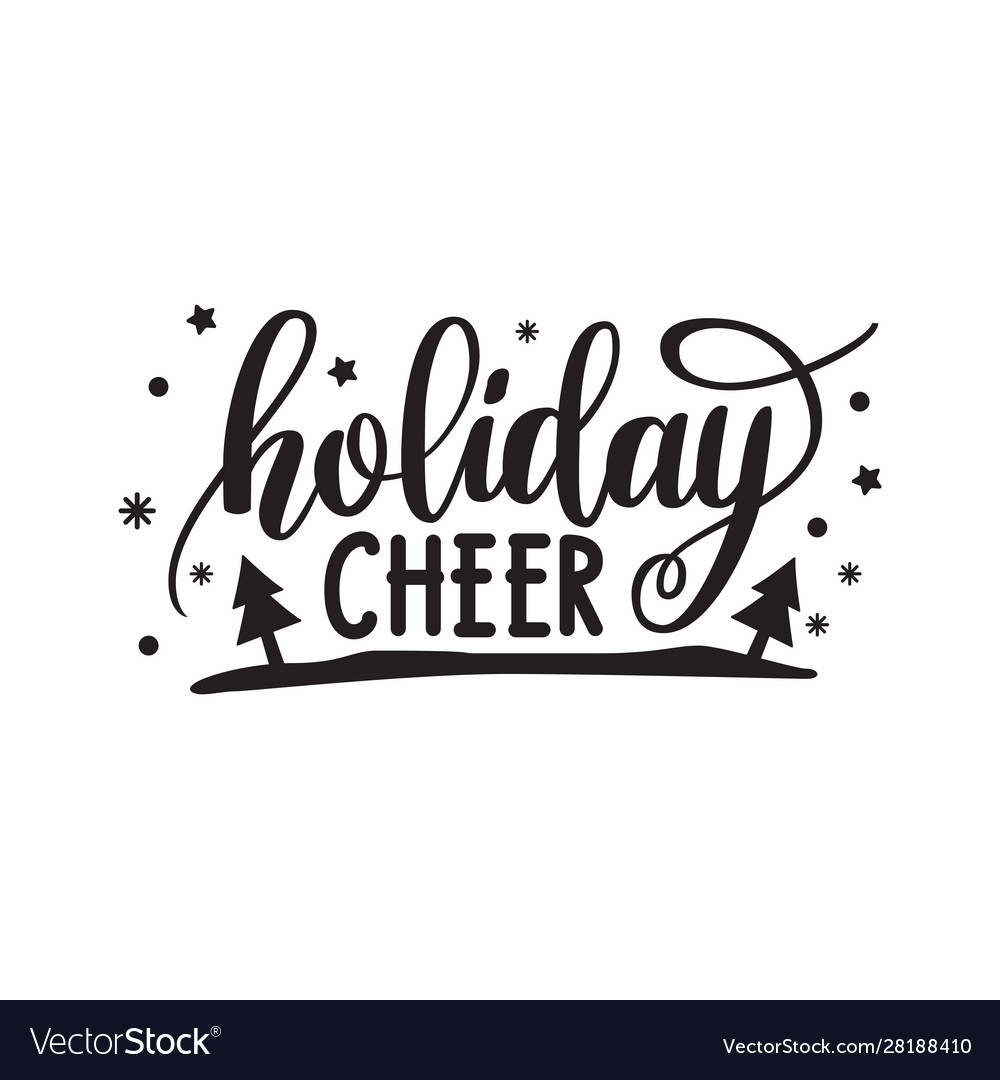 Holiday cheer hand written elegant phrase