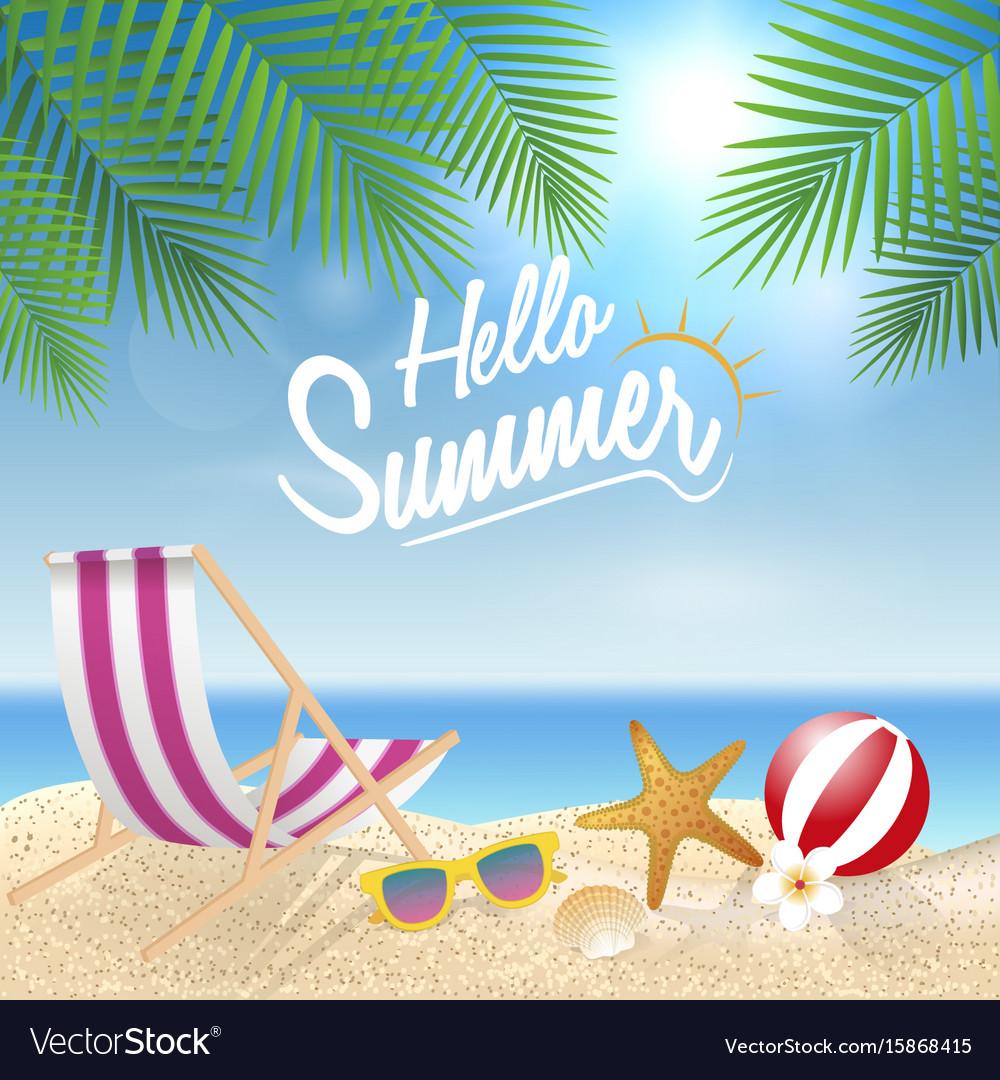 Hello summer holiday background season vacation vector image