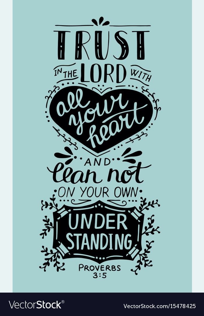 Biblical hand lettering trust in the lord with