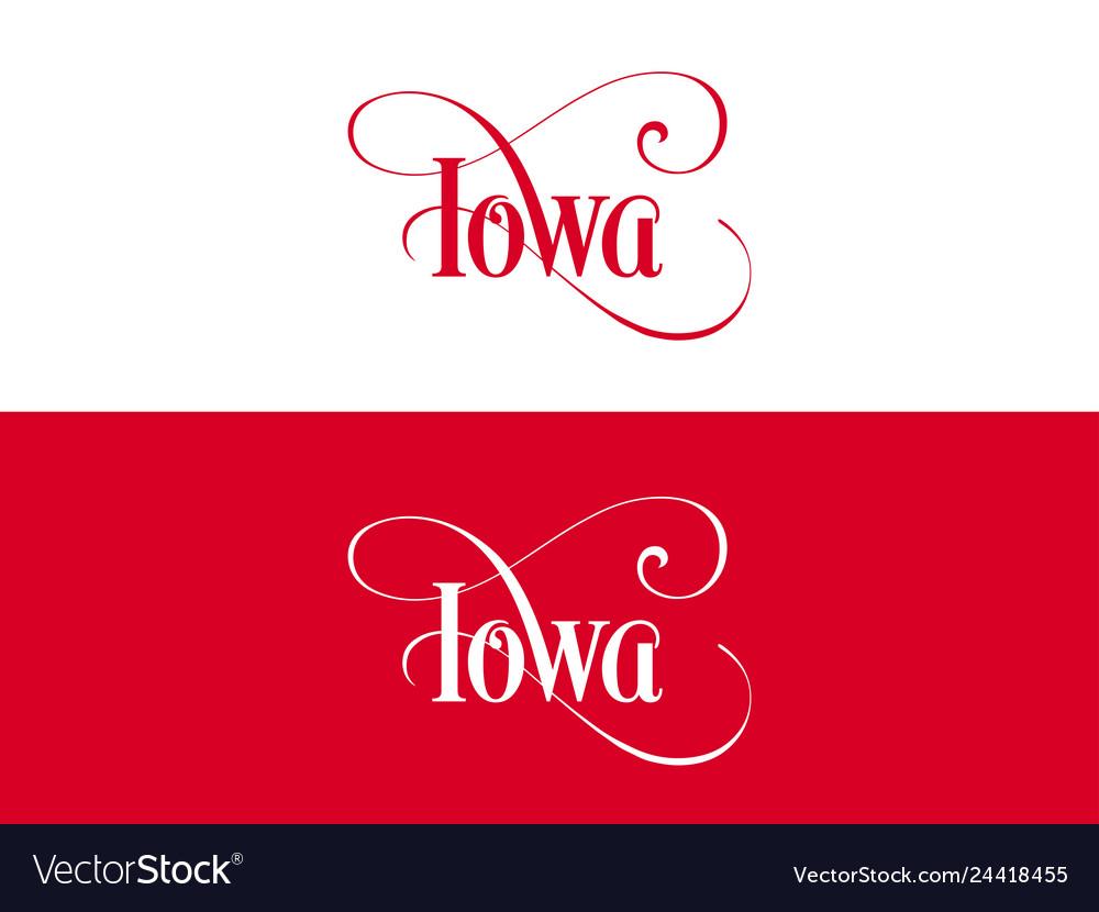 Typography of the usa iowa states handwritten on