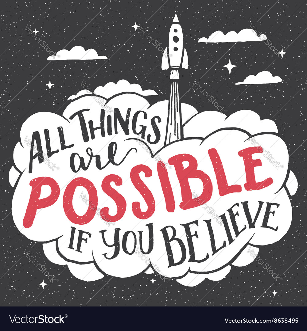 All things are possible if you believe card vector image
