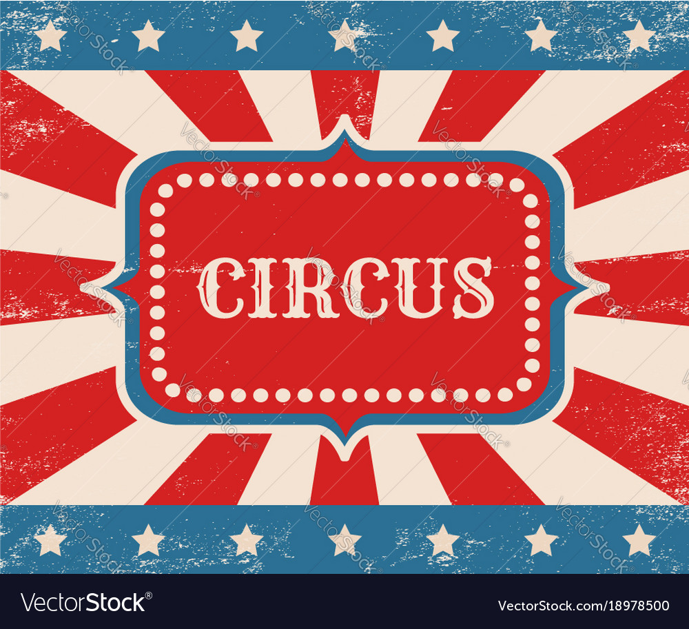 Vintage poster for circus